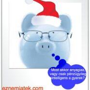 Karácsonyi pénzügyi nevelés – 3 rész